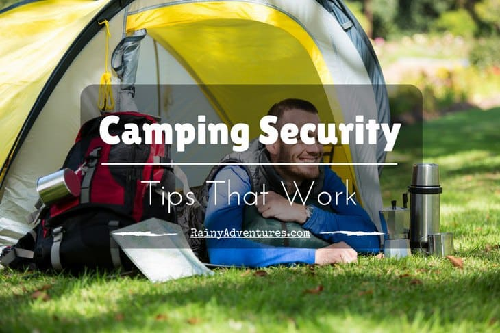 c&ing-security & Are You Worried About Camping Security? (Camping Security Tips ...