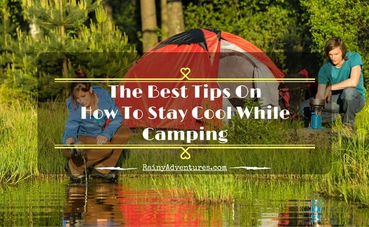 how-to-stay-cool-while-camping