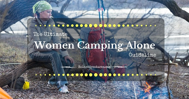 the-ultimate-women-camping-alone-guideline