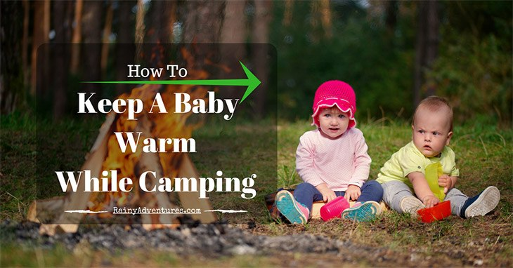 how-to-keep-a-baby-warm-while-camping