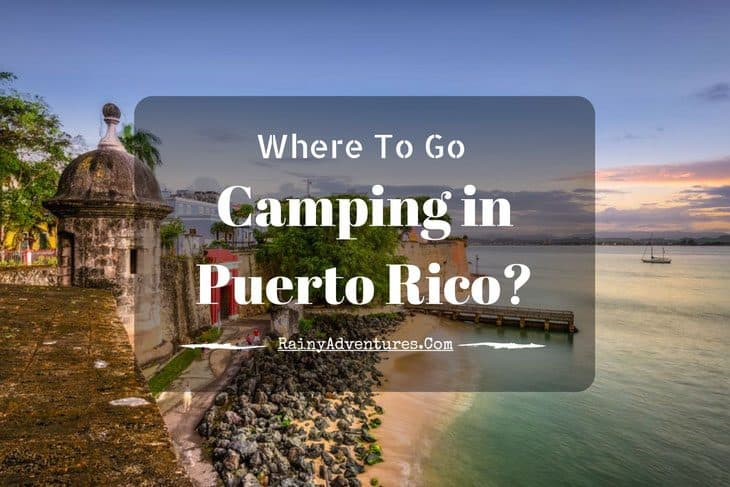 Camping In Puerto Rico