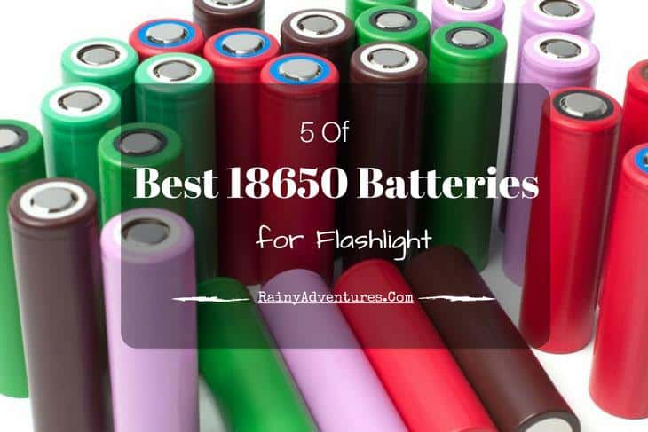 best 18650 battery for flashlight