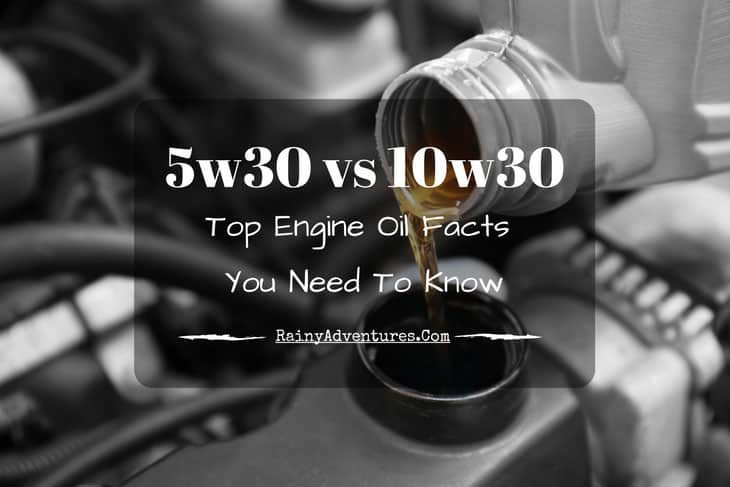 5w30 vs 10w30: Top Engine Oil Facts You Need To Know