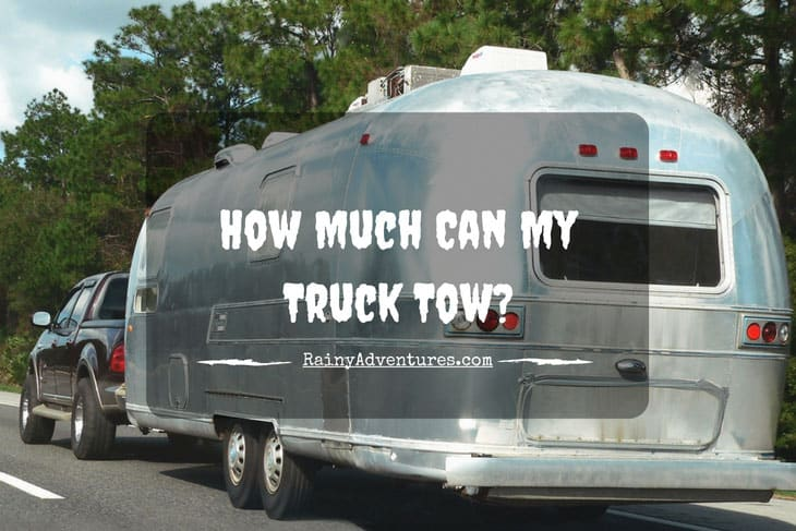 How Much Can My Truck Tow
