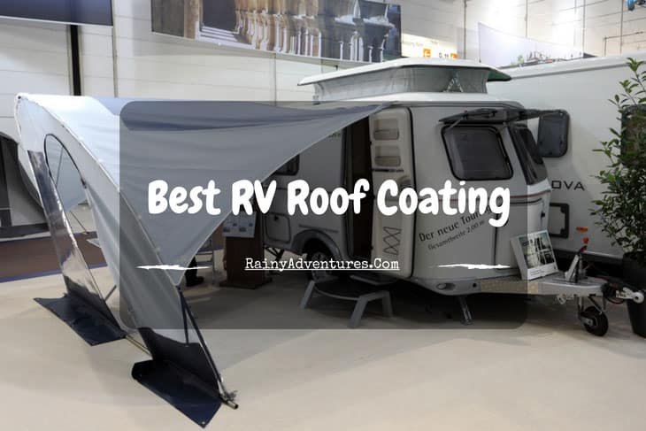 Best Rv Roof Coating 2019 Reviews Do Not Buy Before