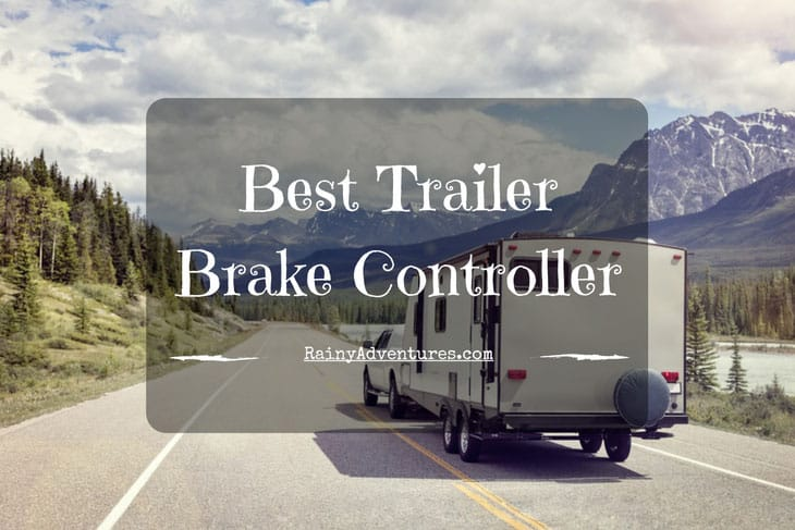 Best Trailer Brake Controller 2019 Reviews Do Not Before Reading This