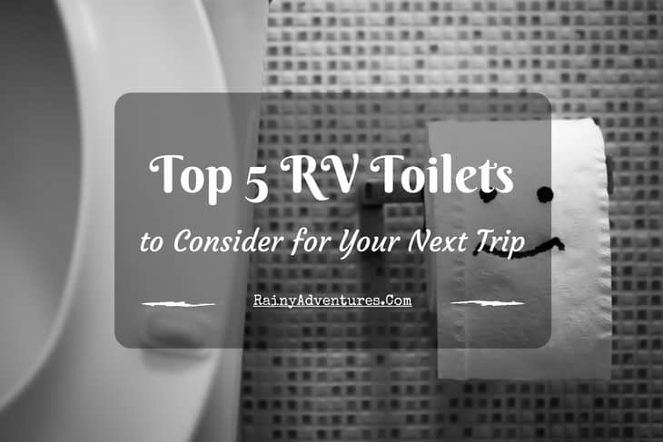Best RV Toilet | 2018 Reviews | Do NOT Buy Before Reading This!