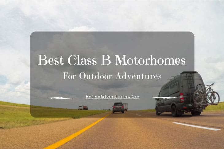 Best Class B Motorhome | 2019 Reviews | Do NOT Buy Before Reading This!