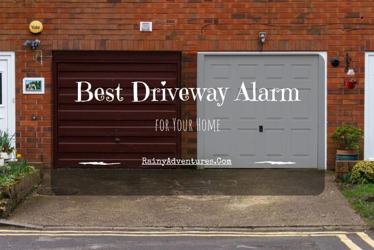 best driveway alarm